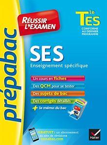 Prepabac Reussir L'examen: Tle - Ses - Es (Enseignement Obligatoire)