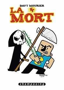 Davy Mourier VS : Davy Mourier VS La Mort