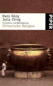 Christentum und Weltreligionen, Chinesische Religion