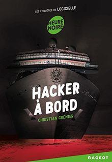 Les enquêtes de Logicielle : Hacker à bord