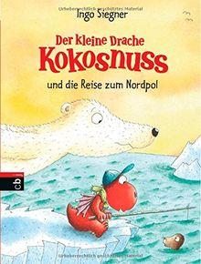 Der kleine Drache Kokosnuss und die Reise zum Nordpol: Band 22