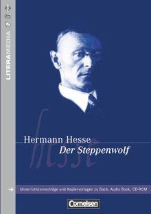 LiteraMedia: Der Steppenwolf: Handreichungen für den Unterricht. Unterrichtsvorschläge und Kopiervorlagen