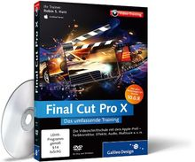 Final Cut Pro X - Das umfasssende Training