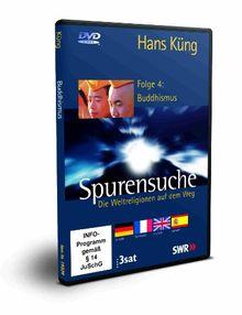 Spurensuche - Folge 4: Buddhismus (Neue Fassung: mit Abspielmöglichkeit in 4 Sprachen: deutsch, französisch, englisch und spanisch)