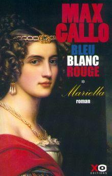 Bleu, Blanc, Rouge Tome 1 : Mariella