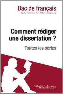 Comment rédiger une dissertation? (Fiche de cours): Méthodologie lycée - Réussir le bac de français
