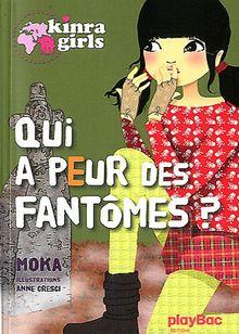 Kinra Girls, Tome 4 : Qui a peur des fantômes ?