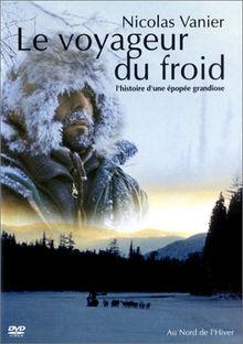 Le Voyageur du froid [FR Import]