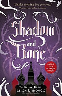 Shadow and Bone (The Grisha, Band 1)