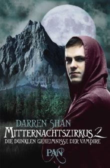 Mitternachtszirkus 2: Die dunklen Geheimnisse der Vampire. Drei Romane in einem Band