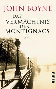 Das Vermächtnis der Montignacs: Roman