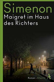 Maigret im Haus des Richters: Roman (Kommissar Maigret)