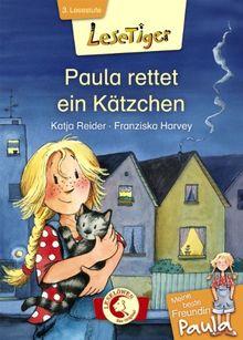 Lesetiger Meine beste Freundin Paula - Paula rettet ein Kätzchen