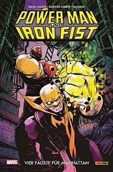 Power Man & Iron Fist: Bd. 1: Vier Fäuste für Manhattan
