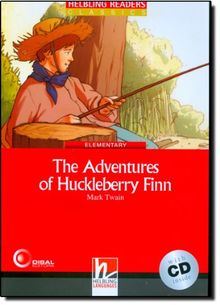 The Adventures of Huckleberry Finn, mit 1 Audio-CD: Helbling Readers Red Series / Level 3 (A2)