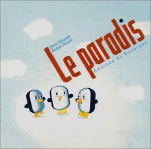 Le paradis (Editions du Rou)
