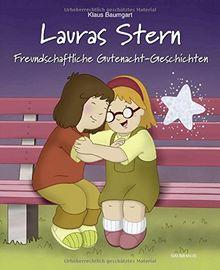 Lauras Stern - Freundschaftliche Gutenacht-Geschichten: Band 12 (Lauras Stern - Gutenacht-Geschichten, Band 12)