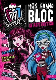 Mon grand bloc d'activités Monster High