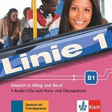 Linie 1 B1: Deutsch in Alltag und Beruf. 4 Audio-CDs zum Kurs- und Übungsbuch (Linie 1 / Deutsch in Alltag und Beruf)
