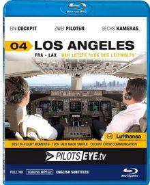 PilotsEYE.tv   LOS ANGELES  :  Blu-ray Disc®  :  Cockpitflug Lufthansa   Boeing 747   Der letzte Flug des Leitwolfes   Bonus: Los Angeles Tour [Blu-ray]