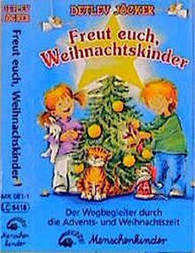 Freut euch, Weihnachstkinder. Mit Liedern, Spielen, Geschichten und...: Toncassette (Freut euch, Weihnachstkinder. Mit Liedern, Spielen, Geschichten und Rätseln für eine Erlebnisreiche Weihnachtszeit)