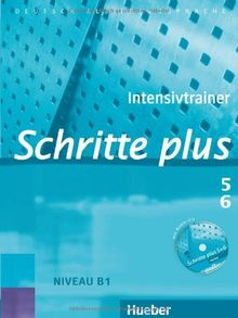 Schritte plus 5+6: Deutsch als Fremdsprache / Intensivtrainer mit Audio-CD zu Band 5 und 6