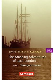 Cornelsen English Library - Fiction / 5. Schuljahr, Stufe 2 - The Amazing Adventures of Jack London, Book 1: The Kingston Treasure: Lektüre