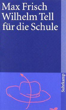 Wilhelm Tell für die Schule (suhrkamp taschenbuch)
