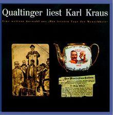 Qualtinger liest Karl Kraus - Eine Auswahl aus 'Die letzten Tage'