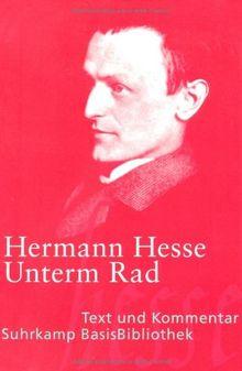 Unterm Rad: Roman. Mit einem Kommentar von Heribert Kuhn (Suhrkamp BasisBibliothek)