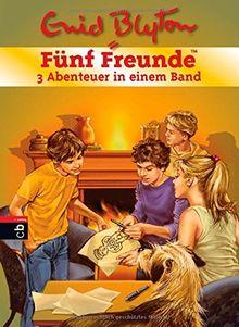 Fünf Freunde - 3 Abenteuer in einem Band: Sammelband 03 (Sammelbände, Band 15)
