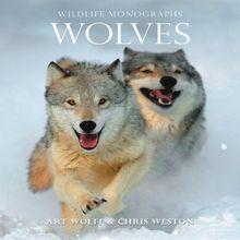 Wolves (Wildlife Monographs)
