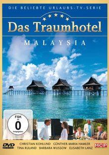 Das Traumhotel - Malaysia