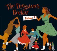 The Drugstore S Rockin Vol 3