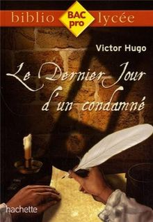 Le Dernier Jour d'un condamné : Victor Hugo