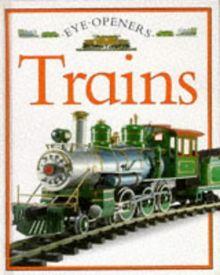 Trains (Eye Openers S., Band 14)