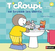 T'choupi se brosse les dents: Á lire à écouter