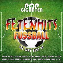Pop Giganten - Fetenhits Fußball (Best of)