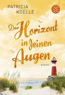 Der Horizont in deinen Augen: Roman
