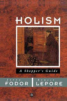 Holism: A Shopper's Guide