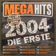 Megahits 2004-die Erste/ a