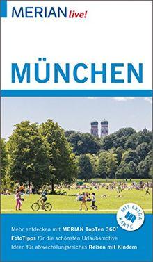 MERIAN live! Reiseführer München: Mit Extra-Karte zum Herausnehmen