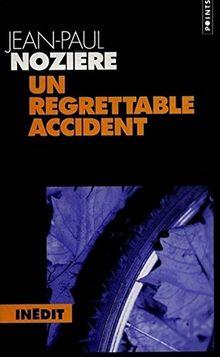 Un regrettable accident (Pts Policier)