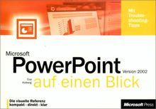 Microsoft PowerPoint 2002 auf einen Blick