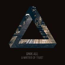 A Matter of Trust (Ltd.Digipak)