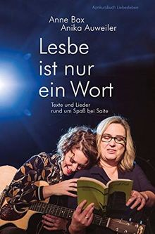 Lesbe ist nur ein Wort: Texte und Lieder rund um Spaß bei Saite
