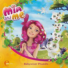 """Mia and me """"Babysitter Phuddle"""", Das Original-Hörspiel zum Buch, Folge 1"""