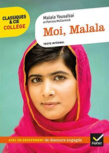 Moi Malala: avec un groupement « Des discours au service de grandes causes » (Classiques & Cie Collège (96))