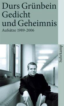 Gedicht und Geheimnis: Aufsätze 1990-2006 (suhrkamp taschenbuch)