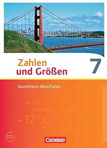 Zahlen und Größen - Nordrhein-Westfalen Kernlehrpläne - Ausgabe 2013: 7. Schuljahr - Schülerbuch